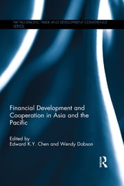 Financial Development and Cooperation in Asia and the Pacific ebook by Edward K. Y. Chen,Wendy Dobson