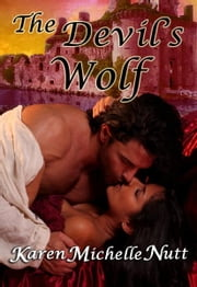 The Devil's Wolf ebook by Karen Michelle Nutt