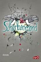 Scherbenmond eBook by Bettina Belitz