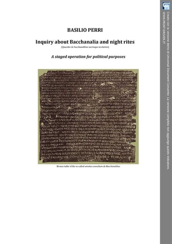 Inquiry about Bacchanalia and Night Rites (quaestio de Bacchanalibus sacrisque nocturnis) A staged operation for political purposes ebook by Perri Basilio