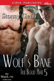 Wolfs Bane ebook by Stormy Glenn
