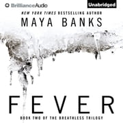 Fever audiobook by Maya Banks