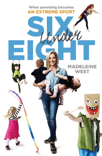 Six Under Eight ebook by Madeleine West