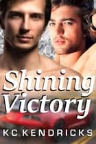 Shining Victory - Levi & Stacy ebook by