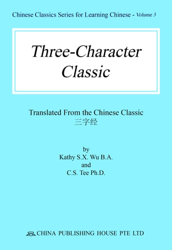 Three character classic ebook by kathy wu 9789810945336 rakuten kobo three character classic ebook by kathy wusai tee fandeluxe Choice Image
