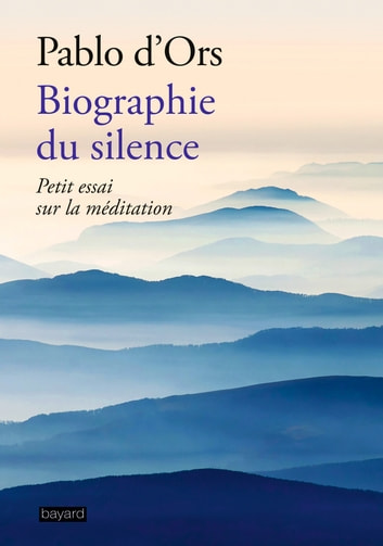 Biographie du silence eBook by PABLO D'ORS