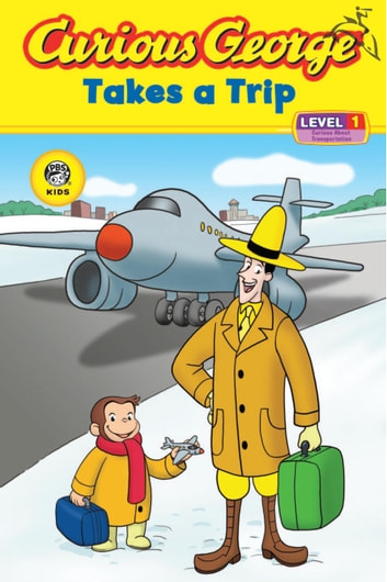Curious George Takes a Trip (CGTV Reader) ebook by H. A. Rey