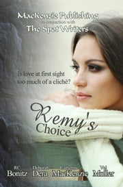 Remy's Choice ebook by MacKenzie Publishing