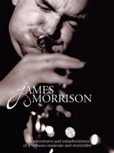 Blowing My Own Trumpet ebook by James Morrison
