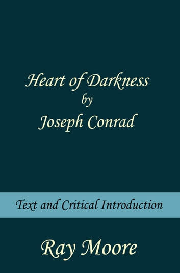 a literary analysis of the main character in heart of darkness by joseph conrad