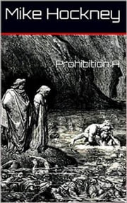 Prohibition A ebook by Mike Hockney