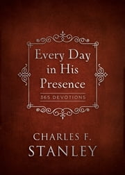 Every Day in His Presence ebook by Charles Stanley