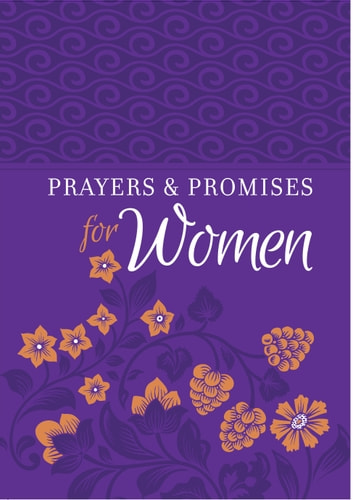 Prayers & Promises for Women ebook by BroadStreet Publishing Group LLC