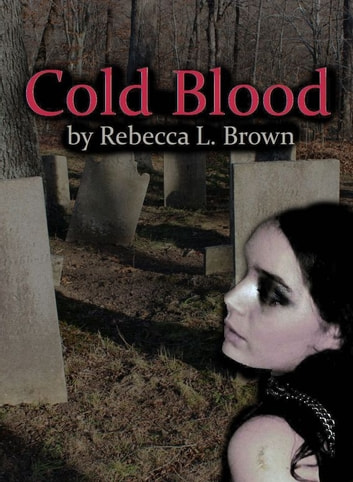 Cold Blood ebook by Rebecca L. Brown