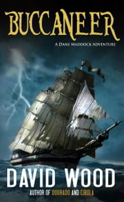 Buccaneer - A DaneMaddock Adventure ebook by David Wood