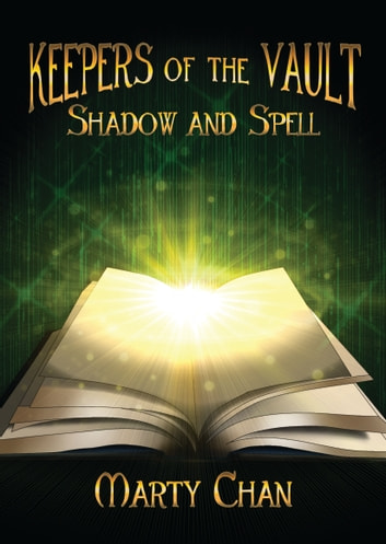 Shadow and Spell ebook by Marty Chan