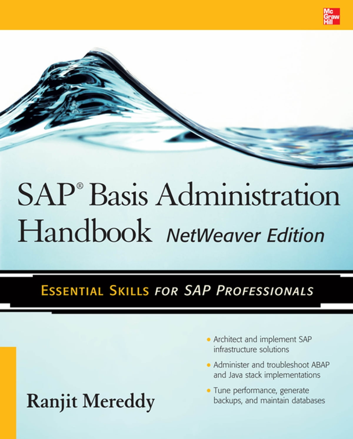 SAP Basis Administration Handbook, NetWeaver Edition eBook by Ranjit  Mereddy - 9780071663496 | Rakuten Kobo