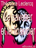 Le savetier et le financier ebook by M. Théodore Leclercq