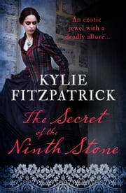 The Secret of the Ninth Stone ebook by Kylie Fitzpatrick