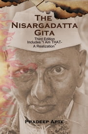The Nisargadatta Gita ebook by Pradeep Apte