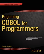 Beginning COBOL for Programmers ebook by Michael  Coughlan