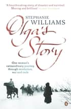 Olga's Story ebook by Stephanie Williams