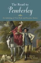 The Road to Pemberley ebook by Marsha Altman