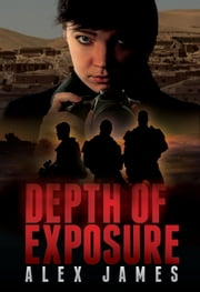 Depth of Exposure ebook by Alex James