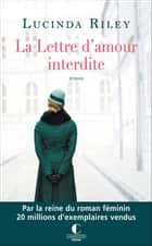 La lettre d'amour interdite ebook by Lucinda Riley, Laura Bourgeois