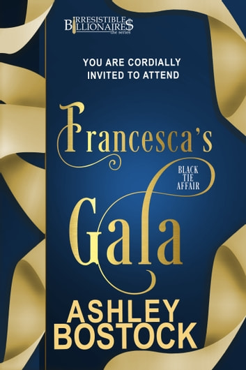 Francesca's Gala ebook by Ashley Bostock