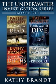 The Underwater Investigation Series--Boxed Set (4 Books) ebook by Kathy Brandt