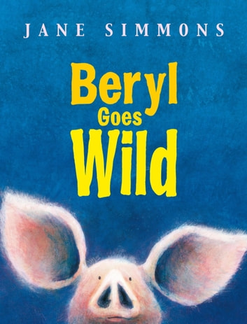 Beryl Goes Wild ebook by Jane Simmons