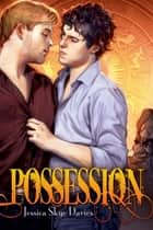 Possession ebook by Jessica Skye Davies