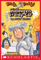 Ready, Freddy! #8: Halloween Fraidy Cat ebook by Abby Klein