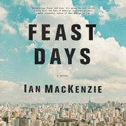 Feast Days audiobook by Ian MacKenzie