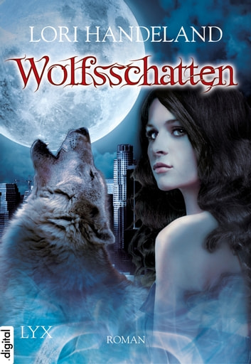 Wolfsschatten eBook by Lori Handeland