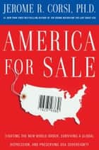 America for Sale ebook by Jerome R. Corsi, Ph.D.