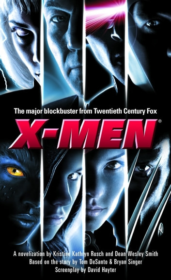 X-Men - A Novelization ebook by Kristine Kathryn Rusch,Dean Wesley Smith