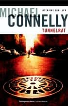 Tunnelrat ebook by Michael Connelly