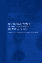 Good Governance in the Middle East Oil Monarchies ebook by Martin Hetherington,Tom Pierre Najem