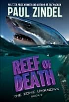 Reef of Death ebook by Paul Zindel