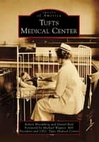 Tufts Medical Center ebook by Robert Bloomberg,Daniel Bird,Michael Wagner MD
