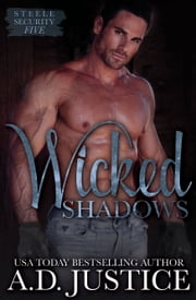 Wicked Shadows ebook by A.D. Justice