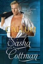 Callum ebook by Sasha Cottman