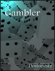 The Gambler ebook by Fyodor Dostoevsky