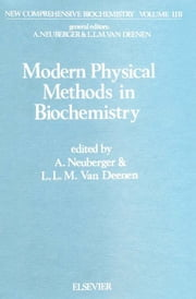 Modern Physical Methods in Biochemistry, Part B ebook by van Deenen, L.L.M.