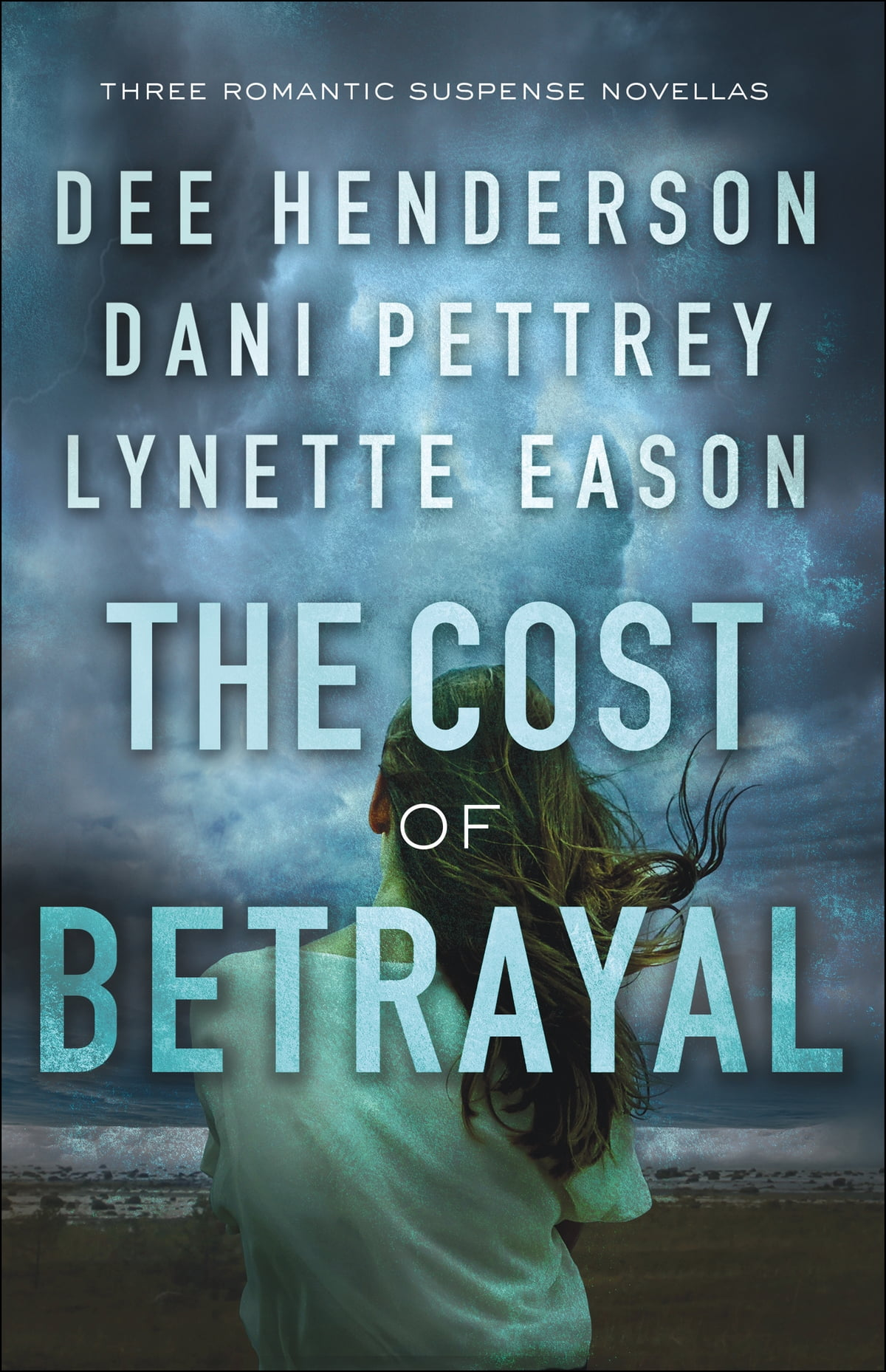The Cost of Betrayal eBook by Dee Henderson - 9781493416059 | Rakuten Kobo