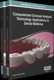 Handbook of Research on Computerized Occlusal Analysis Technology Applications in Dental Medicine ebook by DMD, Robert B. Kerstein, DMD