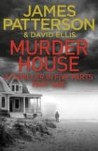 Murder House: Part One ekitaplar by James Patterson