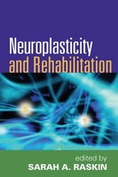 Neuroplasticity and Rehabilitation ebook by